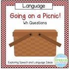 Going on a Picnic!  A WH Question Activity