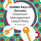 Golden Keys to Success Behavior Management Lesson Plans Ba