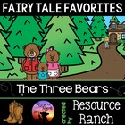 Three Bears Rhyming Version w/ Extention Activities
