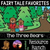 Three Bears Rhyming Version w/ Extension Activities