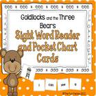 Goldilocks and the Three Bears High Frequency Word Reader