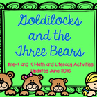 Goldilocks and the Three Bears Pre-K and K Literacy and Ma