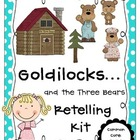 Goldilocks and the Three Bears Retelling Kit