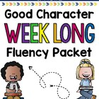 Good Character Weeklong Fluency Packet