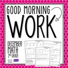 Good Morning Work - Math - December (2nd Grade)