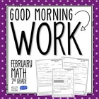Good Morning Work - Math - February (2nd Grade)