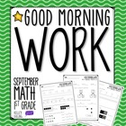 Good Morning Work - Math - September (1st Grade)