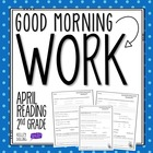 Good Morning Work - Reading - April (2nd Grade)