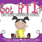 Got RTI? Early Literacy Intervention Activities