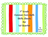 Grade 1 Common Core Math Skill Sheets for first nine weeks