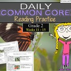 Grade 2 Daily Common Core Reading Practice Weeks 11-15 {LMI}