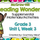 Grade 3 Reading Wonders Supplemental Activities Unit 1, Week 3