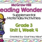 Grade 3 Reading Wonders Supplemental Activities Unit 1, Week 4