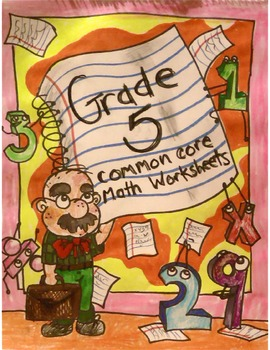 Grade 5 Common Core: Numbers and Operations- Fractions 2.4