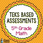 Grade 5 TEKS Based Math Assessments and Student Data Graphs