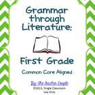 Grammar Through Literature: First Grade