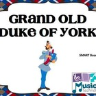 Grand Old Duke of York- SMART Board