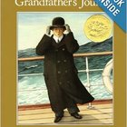 Grandfathers Journey read aloud lesson plan with integrati