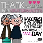 Grandparents Day {Thank Goodness for Grandparents}