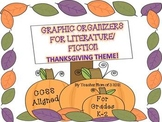 Graphic Organizers for Fiction Literature Thanksgiving Theme CCSS