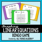 Graphing Linear Equations - Bingo Game!