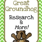Great Groundhog Research and More!