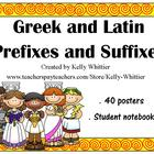 Greek and Latin Prefixes and Suffixes - 40 Posters and Stu