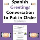 Spanish Greetings Conversation To Put in Order