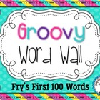 Groovy Word Wall {110 Words}