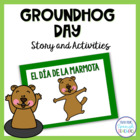 Groundhog Day Activities in Spanish with Song!