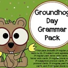 Groundhog Day Grammar Pack