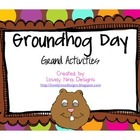 Groundhog Day Grand Activities