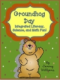 Groundhog Day Integrated Science, Math, and Literacy Fun!