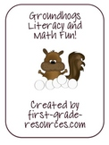 Groundhog Day:  Literacy and Math Fun
