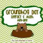 Groundhog Day Literacy and Math Mini-Unit