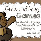 Groundhog Games {Language Arts, Math and More}