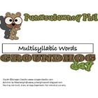 Groundhog Multi-syllabic Words