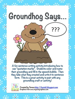 Groundhog Says