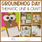 Groundhog's Day Mini Unit and Craft