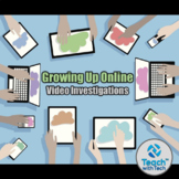 Growing Up Online Video Investigation (2 videos)