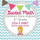 Guided Math Grade 3 Common Core 3OA 3NBT