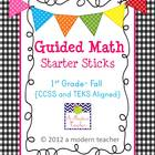 Guided Math Starter Sticks 1st Grade-Fall {Common Core/TEK
