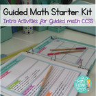 Guided Math Starter kit:  Intro activities and accessories