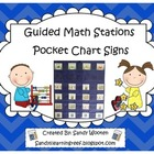 Guided Math Groups and Math Stations Pocket Chart Signs
