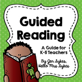 Guided Reading Guide for Teachers