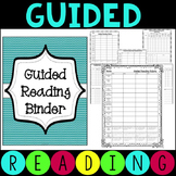 Guided Reading Organizational Binder - Reading Groups and
