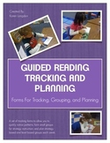 Guided Reading Tracking and Planning Forms