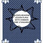 Guided reading lesson plans-Common Core