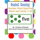 Gumball Counting: Number Words, Read the Room, Center