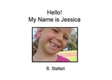"""""""HELLO! My Name is Jessica"""" -  Reading Book"""